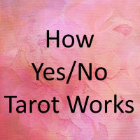 How Yes No Tarot Works